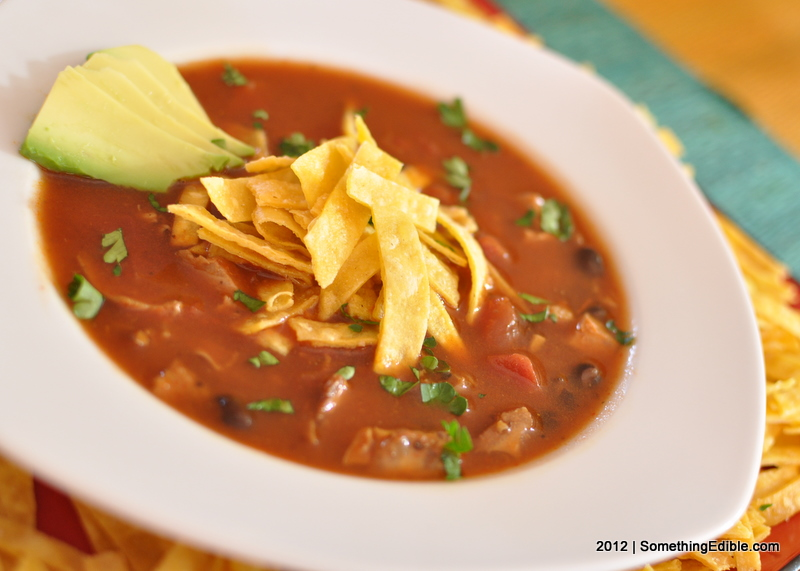 Turkey Tortilla Soup - Something Edible
